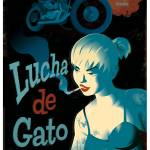 """Lucha de gato"" by badvamps"