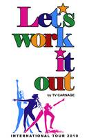 TV Carnage Let's Work It Out tour poster