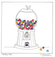 Day Thirty two - Gum Ball Machine