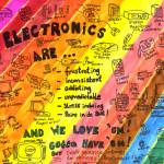 """Electronics Are..."" by gaharvey"