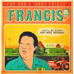 """""""Francis"""" by stevedressler"""