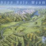 """Jackson Hole Summer Regional"" by jamesniehuesmaps"