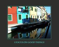 I Focus On Good Things Affirmations Poster-Burano