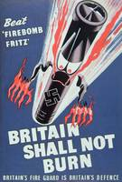 'Britain Shall Not Burn' Vintage Poster