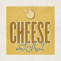 Cheese and Shout! Art Prints & Posters by Juanjo Lopez