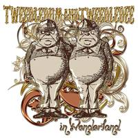 Tweedledum and Tweedledee - Alice in Wonderland