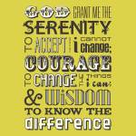 """Serenity Prayer • Chartreuse"" by Logophilia"