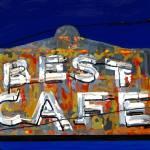 """""Best Cafe"""" by ArtNClay"