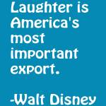 """Laughter is America"