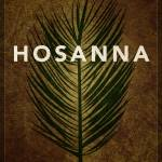 """Word: Crucifixion (Hosanna)"" by jimlepage"