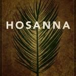 """Word: Crucifixion (Hosanna)"" by jimlepage"