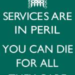 """Services are in peril -westminster"" by GetAngryAndRiot"
