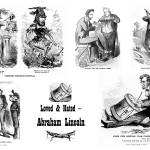 """Collage: ""Loved and Hated — Abraham Lincoln"""" by burnishedbronzepress"