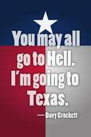 Davy Crockett Texas Quote Poster