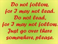Do not follow ...