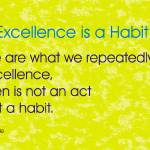 """Excellence is a Habit"" by ianmck"