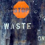 """Stop Waste"" by mscornelius"