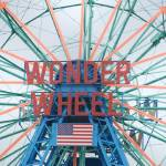 """Wonder Wheel"" by Triborough"
