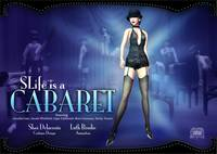 Second Life is a Cabaret!