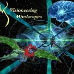 """Visioneering Mindscapes"" by Gammagiddo"