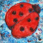 """Ladybug Painting, First Lady Bug"" by schulmanart"