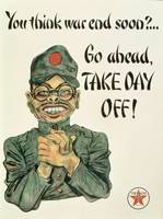 You Think War End Soon? Go Ahead, Take Day Off!