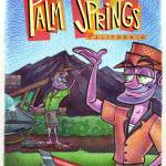 """Palm Springs Car Wash"" by FatFreeComics"