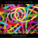 """Particle Track #12"" by SCOTTWALLINFINEARTS"
