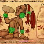"""MAYANade"" by artalogic"