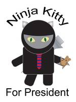 Ninja Kitty for President