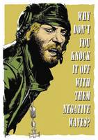 Oddball Says (Donald Sutherland in Kelly's Heroes)