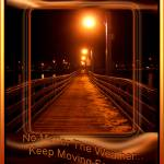 """Keep_Moving_Forward_001"" by photoshopflair"