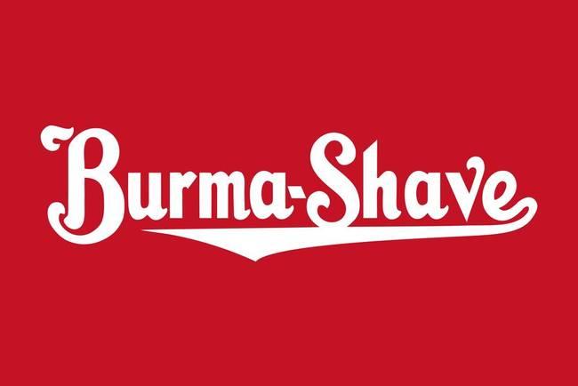 Burma Shave By Jeff Vorzimmer