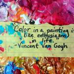 """Van Gogh Quote"" by srzimmartist"