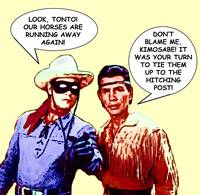 Lone Ranger and Tonto