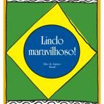 """Beautiful, marvelous! Brazil"" by springwoodemedia"
