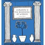 """Curiosity is the beginning of wisdom"" by springwoodemedia"
