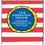 """The American Dream"" by springwoodemedia"