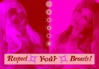 Respect Your Breasts!