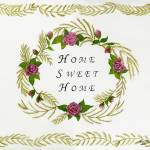 """Home Sweet Home ~ Roses"" by KarenMay"