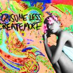 """consume less"" by bsabraha"