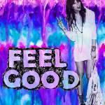 """""""feel good"""" by bsabraha"""