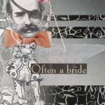 """Often a Bride"" by phoebemarie"