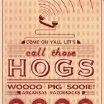 """Call Those Hogs (Text Only)"" by NaturalStatePrints"