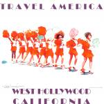 """Travel America West Hollywood California"" by BeaconArtWorksCorporation"