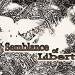 """Semblance of Liberty"" by theminionfactory"