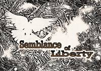 Semblance of Liberty