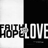 Faith, Hope, Love II