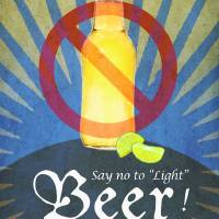 say no to light beer by r christopher vest