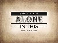 You are Not Alone (Sepia)